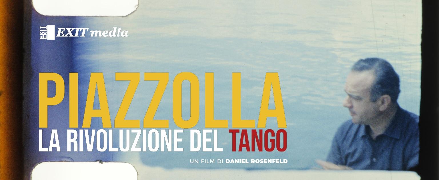 Piazzolla, la rivoluzione del Tango di Daniel Rosenfeld